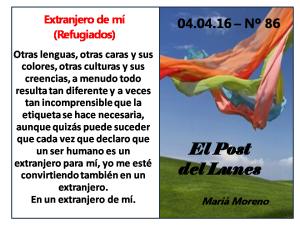 86. Post del lunes - 04.04.16 - Extranjero de mí (Refugiados)