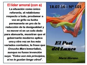 101. Post del Lunes - 18.07.16 - El lider amoral (con a)