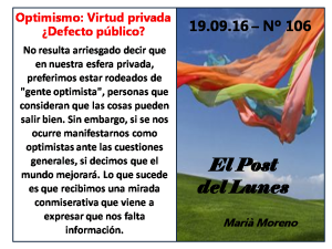 106-post-del-lunes-12-09-16-optimismo-virtud-privada-defecto-publico